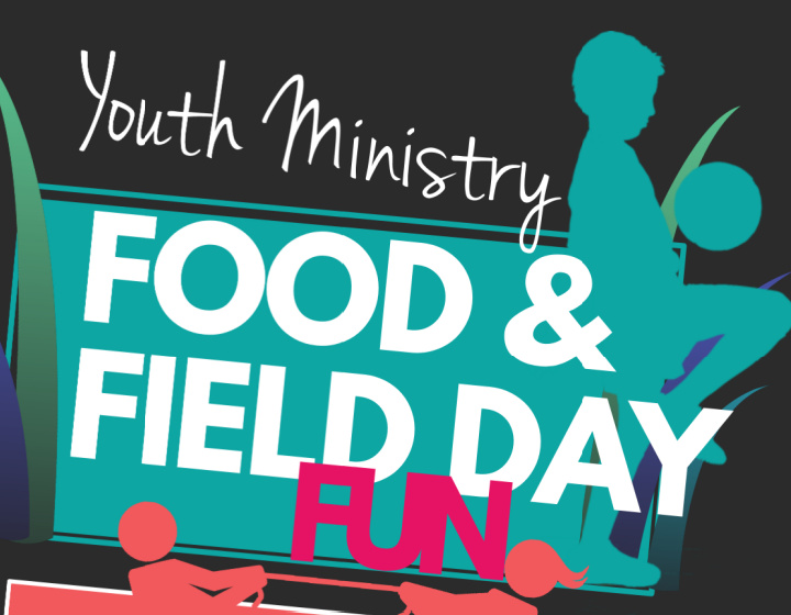 Youth Ministry Food & Field Day Fun